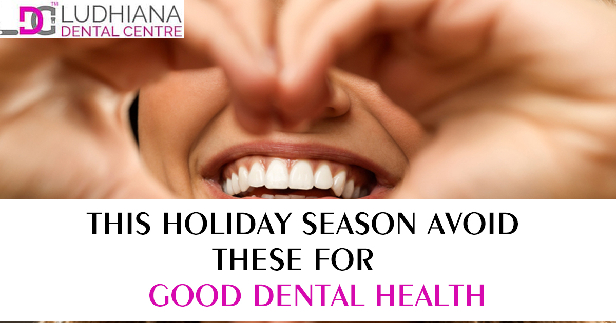 This Holiday Season Avoid These for Good Dental Health
