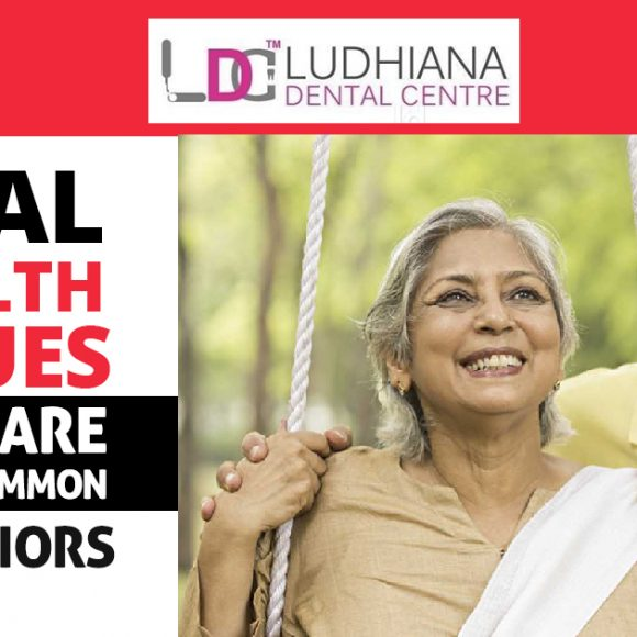 Oral Health Issues that are More Common in Seniors