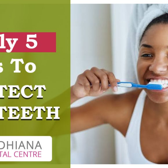 5 Daily Tips to Protect your Teeth