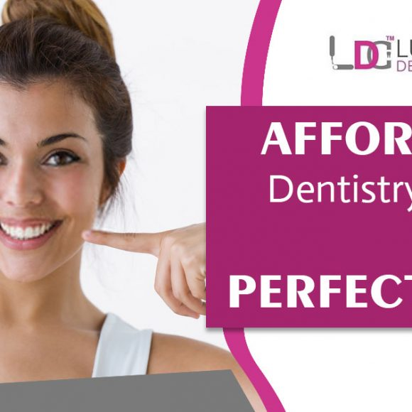 Affordable Dentistry Options to get a Perfect Smile