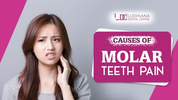 Causes of Molar Teeth Pain