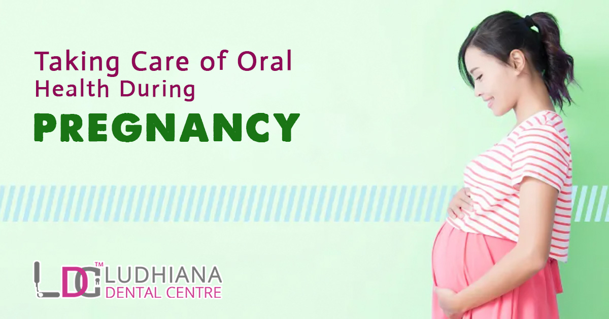 Taking Care of Oral Health During Pregnancy