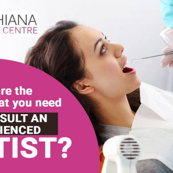 What are the top signs that you need to consult an experienced dentist?